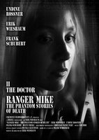 Ranger Mike - The Phantom Stories of Death, Part 2: The Doctor